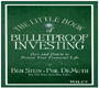 The Little Book of Bullet proof Investing