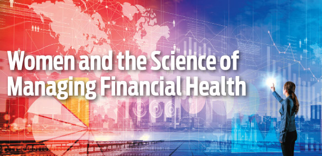 Women and the Science of Managing Financial Health